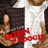 Born To Boogie by Memphis Slim