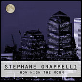 How High The Moon by Stephane Grappelli