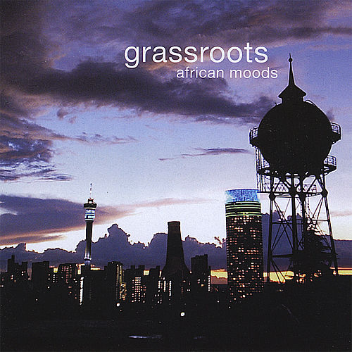 Play & Download African Moods by Grass Roots | Napster