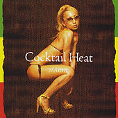 Play & Download Cocktail Heat by Maria | Napster