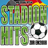 Stadion-Hits zur EM2008 by Various Artists