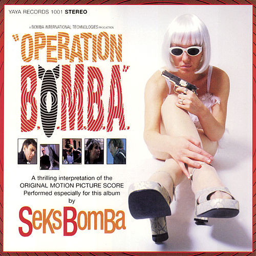 Operation B.O.M.B.A. by Seks Bomba