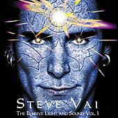 Play & Download The Elusive Light & Sound by Steve Vai | Napster