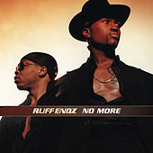 No More by Ruff Endz