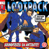Play & Download Soundpieces: Da Antidote! by Lootpack | Napster