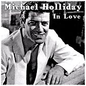 Play & Download In Love by Michael Holliday | Napster