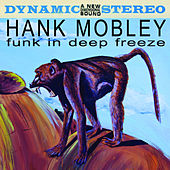 Funk In Deep Freeze von Hank Mobley