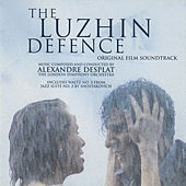 Play & Download The Luzhin Defence (Original Film Soundtrack) by Alexandre Desplat | Napster