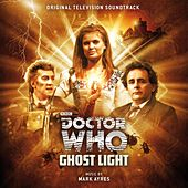 Play & Download Doctor Who: Ghost Light (Original Television Soundtrack) by Various Artists | Napster