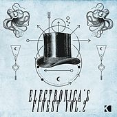 Play & Download Electronica's Finest, Vol. 2 by Various Artists | Napster