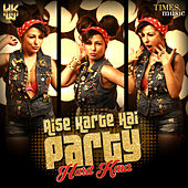 Play & Download Aise Karte Hai Party - Single by Hard Kaur | Napster