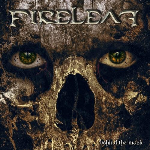 Behind the Mask von Fireleaf