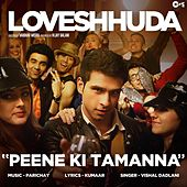Play & Download Peene Ki Tamanna (From