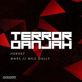 Mars/Mike Gully by Terror Danjah