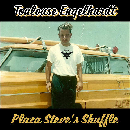 Play & Download Plaza Steve's Shuffle by Toulouse Engelhardt | Napster