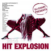Hit Explosion 2016 by Various Artists