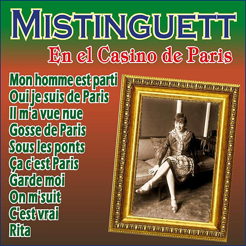 Au Casino De Paris by Mistinguett