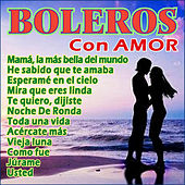 Boleros Con Amor by Various Artists