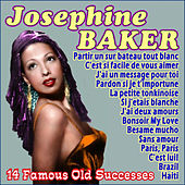 Play & Download 14 Famous Old Successes by Josephine Baker | Napster
