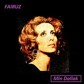 Play & Download Min Dallak by Fairuz | Napster