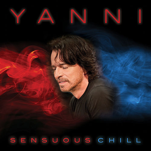 Sensuous Chill by Yanni