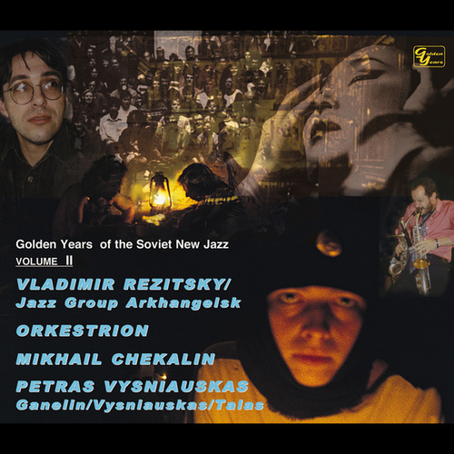 Golden Years of the Soviet New Jazz, Vol. 2 by MIKHAIL CHEKALIN