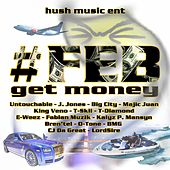 Play & Download #Feb Get Money by Various Artists   Napster