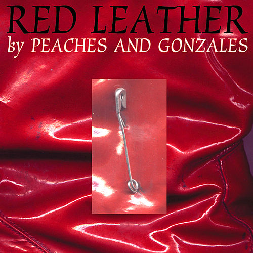 Red Leather [CD/12'] by Peaches & Gonzales