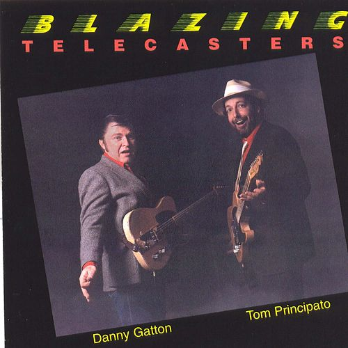 Play & Download Blazing Telecasters by Tom Principato | Napster