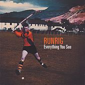 Everything You See by Runrig