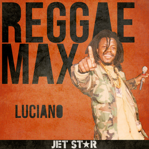 Reggae Max by Luciano