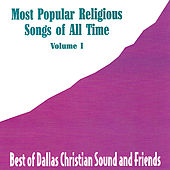 Most Popular Religious Songs of All Time Vol. 1 by Various Artists