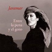 Entre la Pena y el Gozo by Jaramar