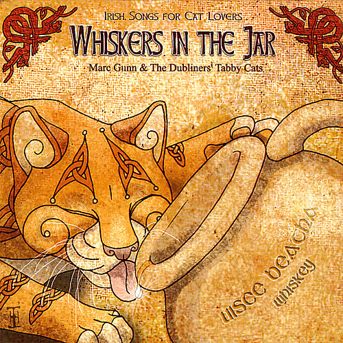 Play & Download Whiskers in the Jar: Irish Songs for Cat Lovers by Marc Gunn | Napster