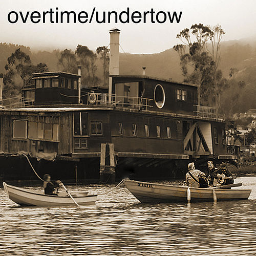 Play & Download Under Tow by Overtime | Napster