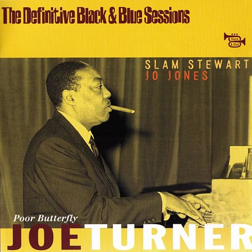 Play & Download Poor Butterfly (Paris 1971) by Big Joe Turner | Napster