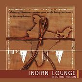 Play & Download Indian Lounge by Various Artists | Napster