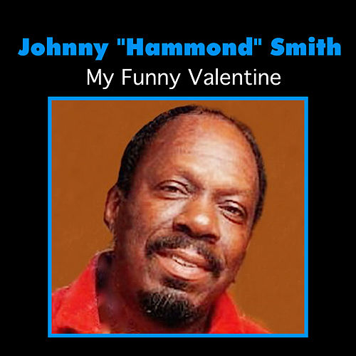 Play & Download My Funny Valentine by Johnny