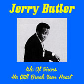 Play & Download Isle of Sirens by Jerry Butler | Napster
