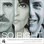 So Right by Maria Pia De Vito