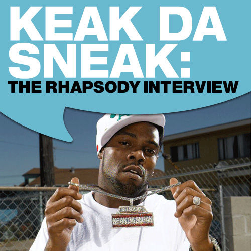 Play & Download Keak da Sneak: The Rhapsody Interview by Keak Da Sneak | Napster