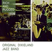 Play & Download Rich And Rugged by Original Dixieland Jazz Band | Napster