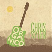 Play & Download Orgánico by Chris Syler | Napster