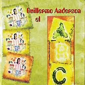 Play & Download El Abc by Guillermo Anderson | Napster