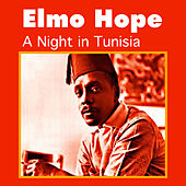 Play & Download A Night in Tunisia by Elmo Hope | Napster