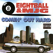 Play & Download Comin' Out Hard by 8Ball and MJG | Napster