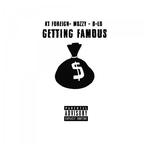 Getting Famous - Single by D-LO