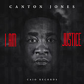 I Am Justice von Canton Jones