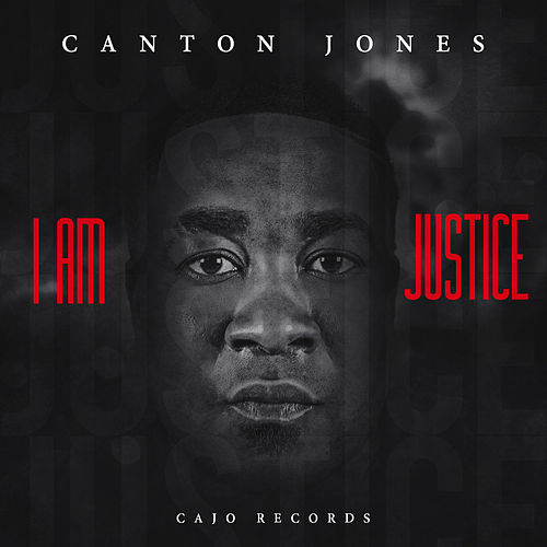 Play & Download I Am Justice by Canton Jones | Napster