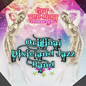 Play & Download Get The Best Collection by Original Dixieland Jazz Band | Napster